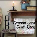 Granny Jane's Quilt Rack